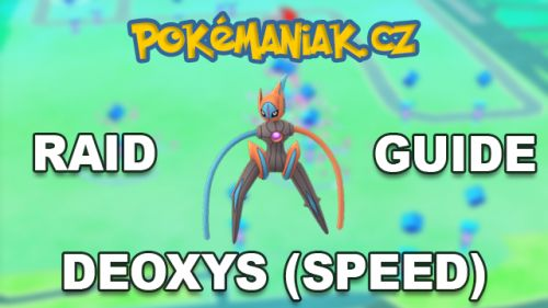 Pokémon GO - Deoxys (Speed) Raid Guide