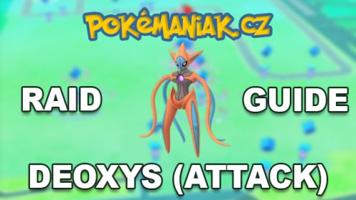 Pokémon GO - Deoxys (Attack) Raid Guide