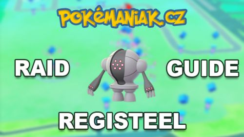 Pokémon GO - Registeel Raid Guide